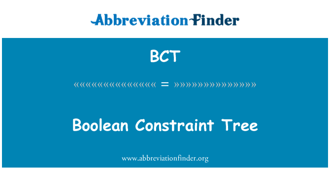 BCT: Boolean Constraint Tree