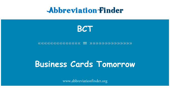 BCT: Business Cards Tomorrow