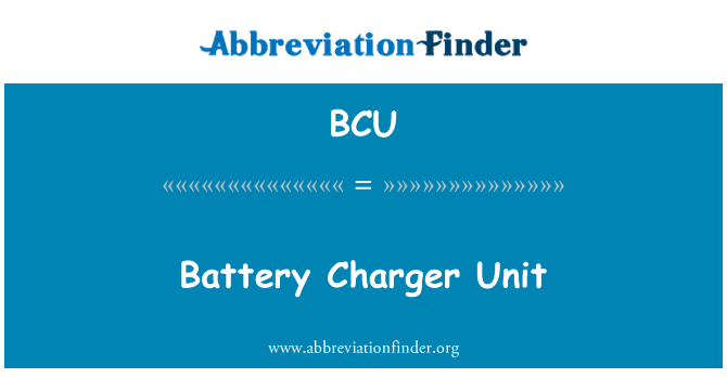 BCU: Battery Charger Unit