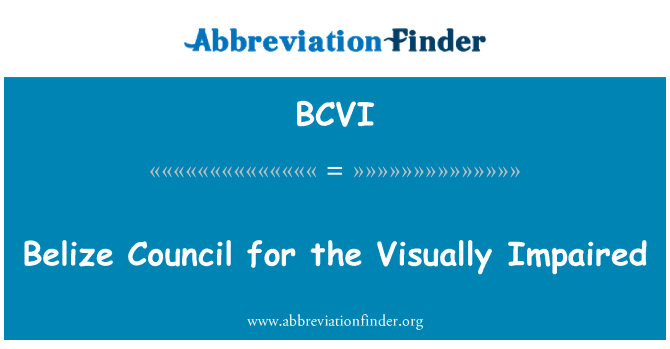 BCVI: Belize Council for the Visually Impaired