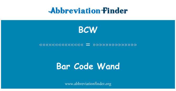 BCW: Bar Code Wand