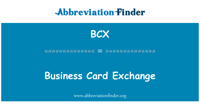 BCX: Business Card Exchange