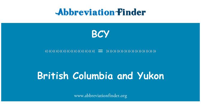 BCY: British Columbia and Yukon