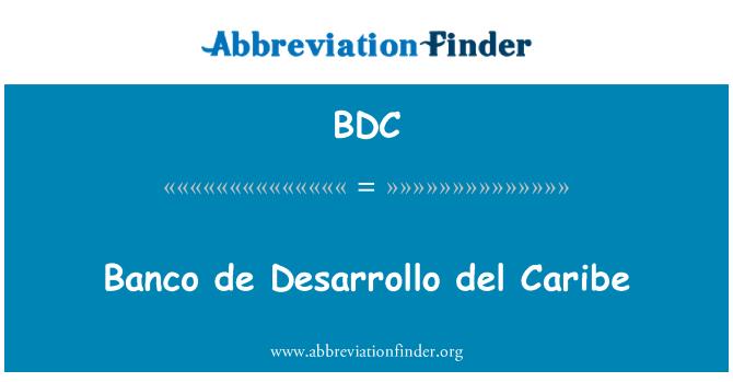 BDC: Banco de Desarrollo del Caribe