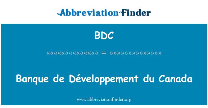 BDC: Banque de Développement du Canada