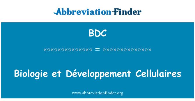 BDC: Biologie et Développement Cellulaires