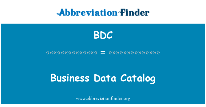 BDC: Business Data Catalog