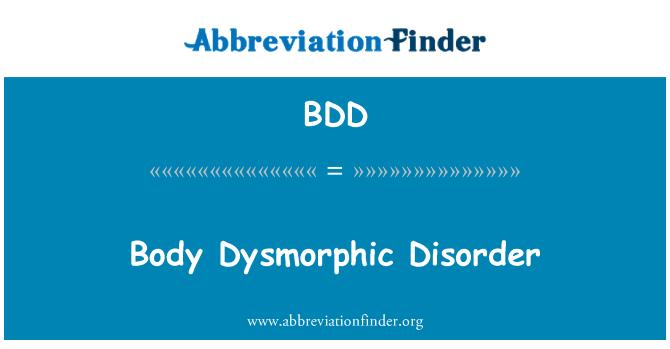 BDD: Body Dysmorphic Disorder