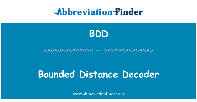 BDD: Bounded Distance Decoder