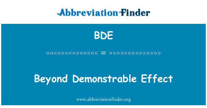 BDE: Beyond Demonstrable Effect