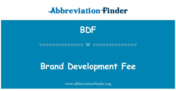 BDF: Brand Development Fee
