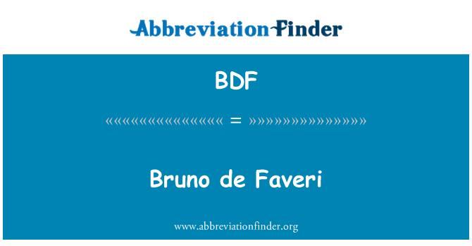 BDF: Bruno de Faveri