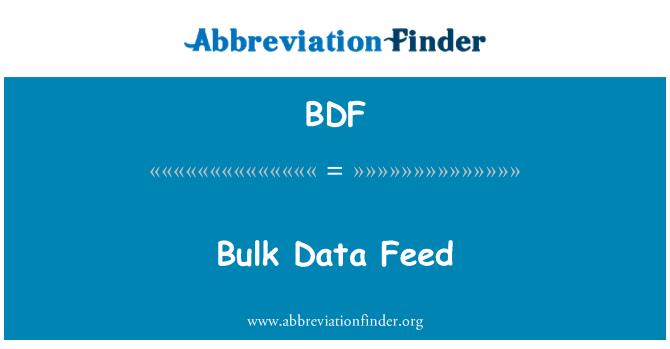 BDF: Bulk Data Feed