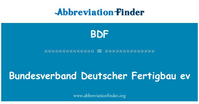 BDF: Bundesverband Deutscher Fertigbau ev