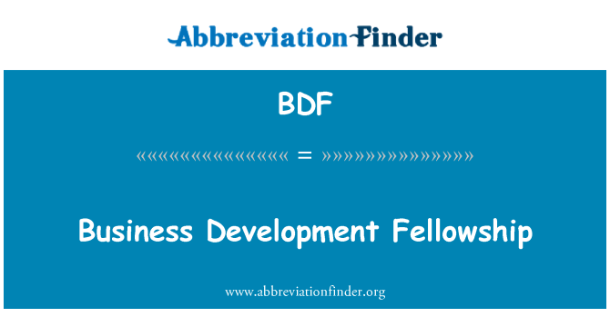 BDF: Business Development Fellowship