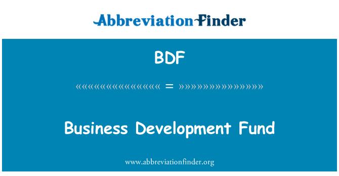 BDF: Business Development Fund