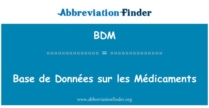 BDM: Base de Données sur les Médicaments