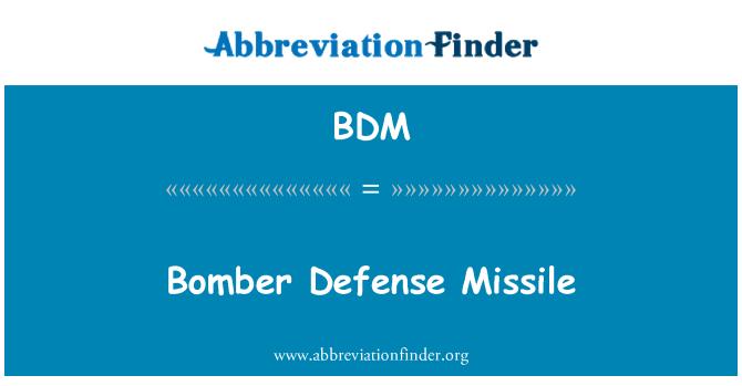 BDM: Bomber Defense Missile