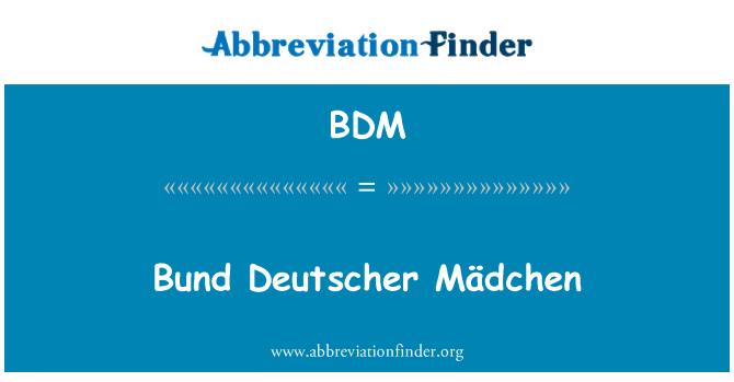 BDM: Bund Deutscher Mädchen