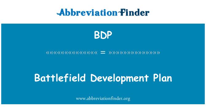 BDP: Battlefield Development Plan