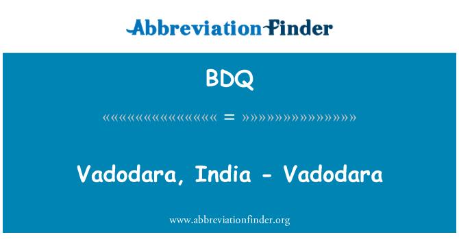 BDQ: Vadodara, India - Vadodara