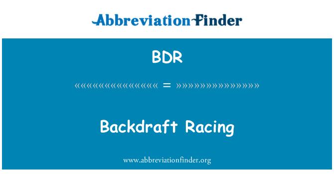 BDR: Backdraft Racing