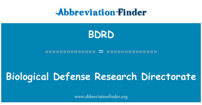 BDRD: Biological Defense Research Directorate