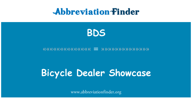 BDS: Bicycle Dealer Showcase
