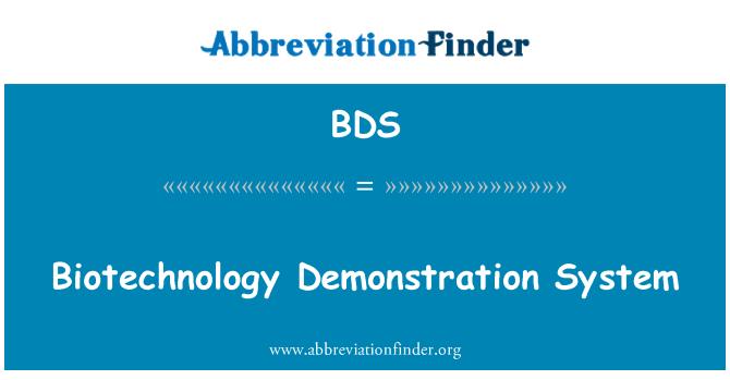 BDS: Biotechnology Demonstration System