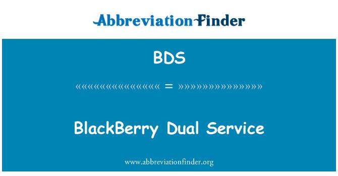 BDS: BlackBerry Dual Service