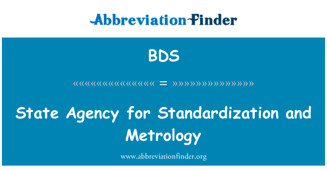 BDS: State Agency for Standardization and Metrology