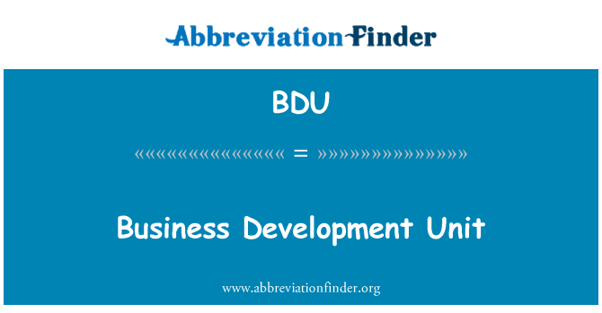 BDU: Business Development Unit
