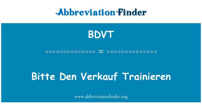 BDVT: Bitte Den Verkauf Trainieren