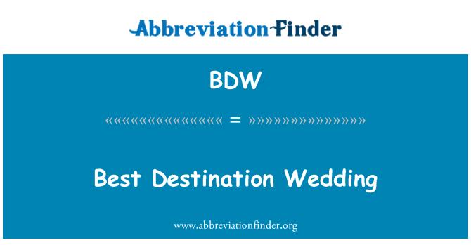 BDW: Best Destination Wedding