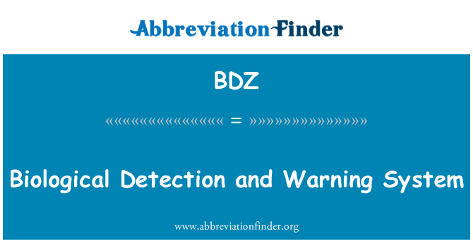 BDZ: Biological Detection and Warning System