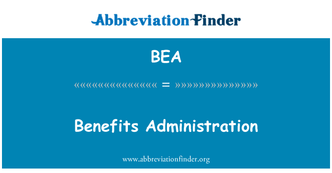 BEA: Benefits Administration