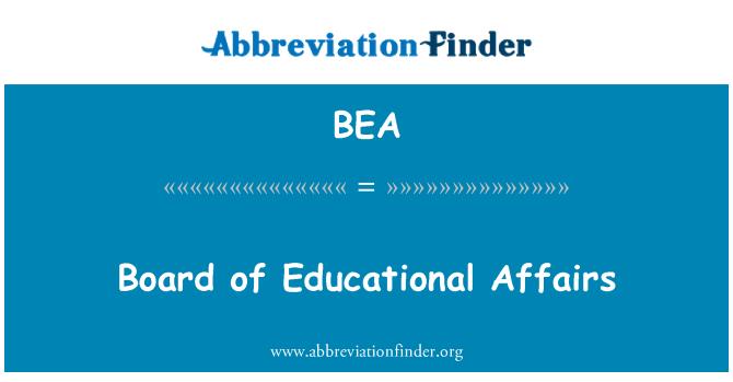 BEA: Board of Educational Affairs