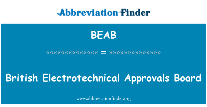 BEAB: British Electrotechnical Approvals Board