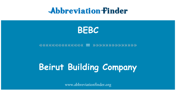 BEBC: Beirut Building Company