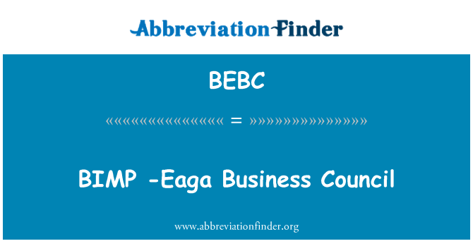 BEBC: BIMP   -Eaga Business Council