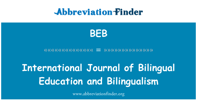 BEB: International Journal of Bilingual Education and Bilingualism