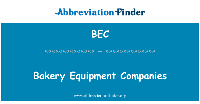 BEC: Bakery Equipment Companies