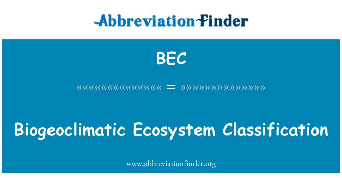 BEC: Biogeoclimatic Ecosystem Classification