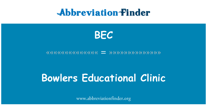 BEC: Bowlers Educational Clinic