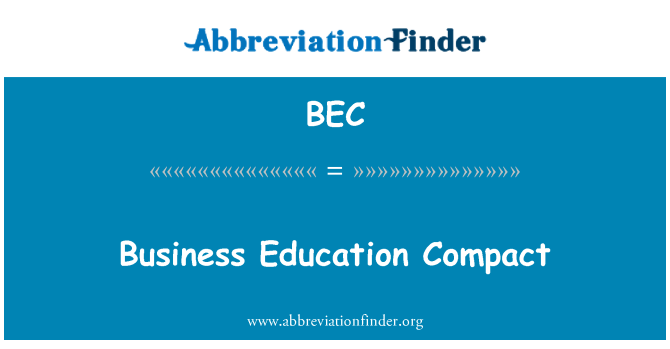 BEC: Business Education Compact