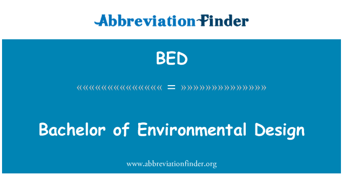 BED: Bachelor of Environmental Design