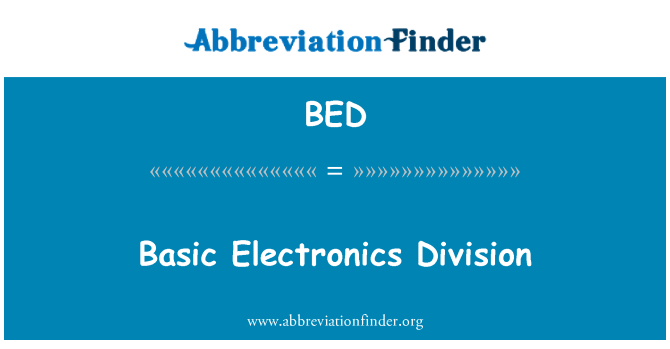 BED: Basic Electronics Division