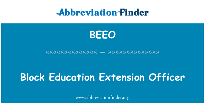 BEEO: Block Education Extension Officer