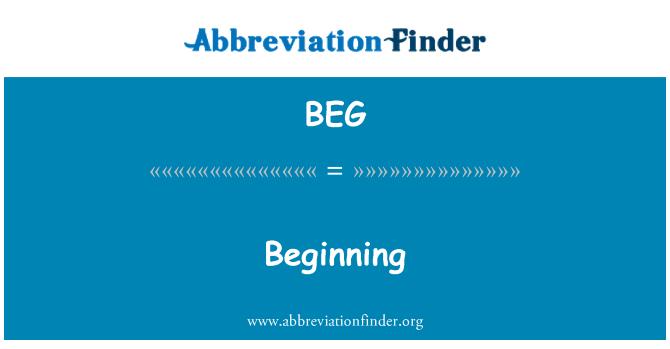 BEG: Beginning