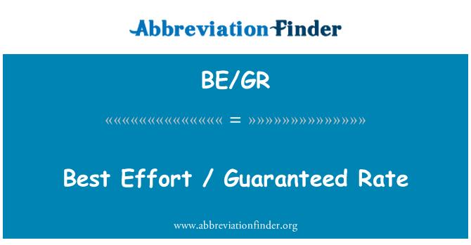 BE/GR: Best Effort / Guaranteed Rate